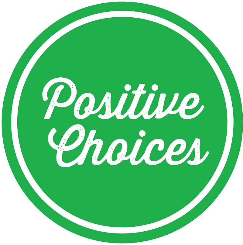Positive Choices